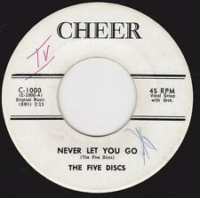 """FIVE DISC - """"NEVER LET YOU GO"""" b/w """"THAT WAS THE TIME"""" on CHEER  Promo Copy (M-)"""