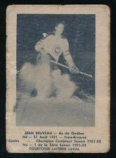 1951-52 Laval Dairy (QSHL) #1 JEAN BELIVEAU (Quebec) -NHL *HOF*