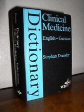Dictionary: Clinical Medicine English-German by Stephen Dressler (1990,Hardcover