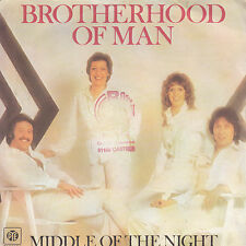 "7"" 45 TOURS FRANCE BROTHERHOOD OF MAN ""Middle Of The Night +1"" 1978"