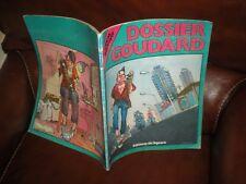DOSSIER GOUDARD - GIBRAT - EDITION ORIGINALE 1980 GRAND FORMAT BROCHE