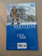 Wolverine (vol 3)  46  . Civil War . Marvel 2006 . FN / VF