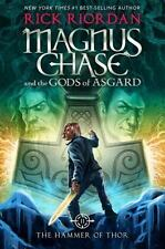 Magnus Chase and the Gods of Asgard: The Hammer of Thor Bk. 2 by Rick Riordan