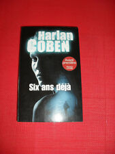 HARLAN COBEN   Six ans Déjà      -  THRILLER  TBE