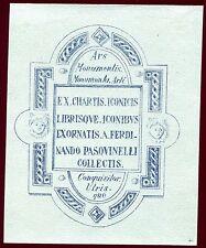 EX-LIBRIS de Ferdinando PASQUINELLI à Lucques  . Italie.