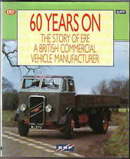 ERF 60 Years On The Story of ERF A British Commercial Vehicle Manufacturer