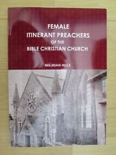 FEMALE ITINERANT PREACHERS OF THE BIBLE CHRISTIAN CHURCH - METHODIST