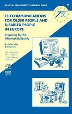 Assistive Technology Research Ser.: Telecoms for Older People and People with...