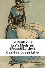 Peintre de la Vie Moderne (French Edition): By Baudelaire, Charles Alvarez, C...