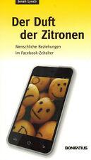 Lynch, Der Duft der Zitronen, Menschliche Beziehungen i Facebook-Zeitalter, 2014