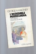 l incredibile misericordia - george maloney    - may sept