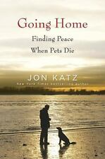 Going Home: Finding Peace When Pets Die-ExLibrary