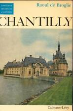 CHANTILLY CHATEAU OISE PICARDIE 60 CASTLE REGIONALISME