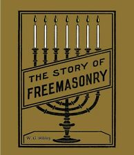 The Story of Freemasonry: history, masonic, secret society, paperback, english