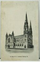 Pittsburgh Pa. St. Paul's R.C. Cathedral Pittsburg Press Series udb Postcard I1