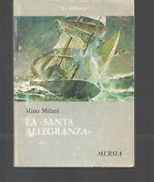 MINO MILANI LA SANTA ALLEGRANZA MURSIA 1971 OTTIMO