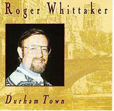 Durham Town, Roger Whittaker, Used; Good CD