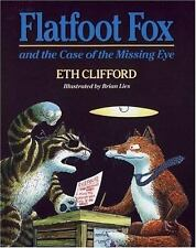 Flatfoot Fox and the Case of the Missing Eye (Flatfoot Fox Series) by Clifford,
