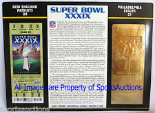 NEW ENGLAND PATRIOTS vs EAGLES Willabee & Ward GOLD SUPER BOWL 39 TICKET ~ XXXIX