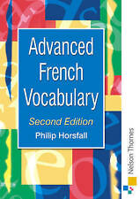 Advanced French Vocabulary by Sue Finnie, Philip Horsfall (Paperback, 2001)
