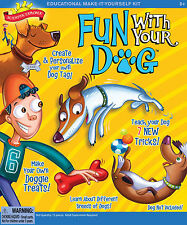 FUN WITH YOUR DOG - EDUCATIONAL MAKE IT YOURSELF KIDS SCIENCE & ACTIVITY KIT
