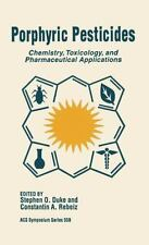 Porphyric Pesticides: Chemistry, Toxicology, and Pharmaceutical Applications AC
