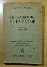 Le Toujours de la Patrie par Nordine Tidafi 1962 FRENCH POETRY Tunis RARE