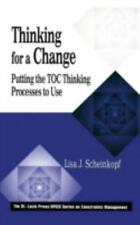 Thinking for a Change: Putting the TOC Thinking Processes to Use The CRC Press