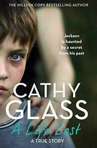 A Life Lost: Jackson Is Haunted by a Secret from His Past, Glass, Cathy, New, Pa
