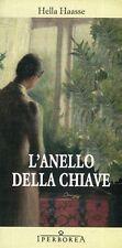 Haasse Hella L'ANELLO DELLA CHIAVE