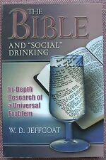 "The Bible and ""Social"" Drinking W. D. Jeffcoat - Church of Christ ~ PB  Like NEW"