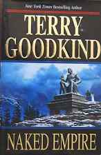 TERRY GOODKIND NAKED EMPIRE BOOK 8 THE SWORD OF TRUTH HARDCOVER 1ST EDITION