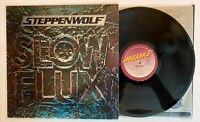 Steppenwolf - Slow Flux - 1974 US 1st Press (NM-) Ultrasonic Clean