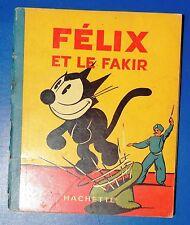 Félix et le fakir. Hachette 1938. Edition originale