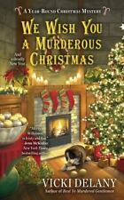 Vicki Delany-Year-Round Christmas Mystery: We Wish You a Murderous Christmas NEW