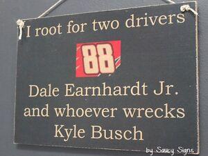 Dale Earnhardt Jr wrecks Kyle Busch Driver Sign Racing Bar Man Cave BBQ