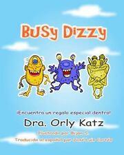 Busy Dizzy : Historia Motivacional Ilustrada para niños de 4 a 8 años Años)...