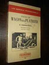 POUR LE MAÇON ET LE PLATRIER - E. Hannouille 1951