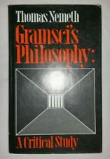 Gramsci's Philosophy: A Critical Study by Thomas Nemeth