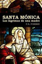 Santa Monica. Las Lagrimas de una Madre by F. A. Forbes (2015, Paperback)