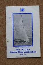 X ONE DESIGN CLASS ASSOCIATION YEARBOOK 1975 - 1976 SAILING KEELBOAT