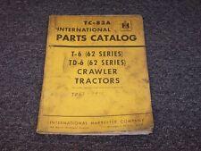 International Harvester TD6 62 Series Crawler Dozer Parts Catalog Manual Book