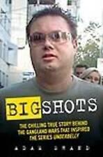 Big Shots: (Underbelly) by Adam Shand