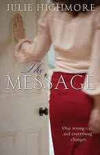 The Message,Highmore, Julie,Excellent Book mon0000096743