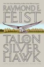 Feist, Raymond   Talon of the Silver Hawk   US HCDJ 1st/1st NF