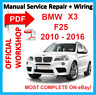 # OFFICIAL WORKSHOP  MANUAL service repair FOR BMW X3 F25  2010 - 2016
