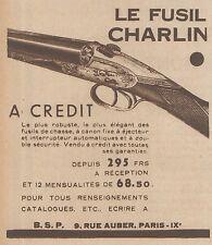 Z8598 Fusil CHARLIN - Pubblicità d'epoca - 1931 Old advertising