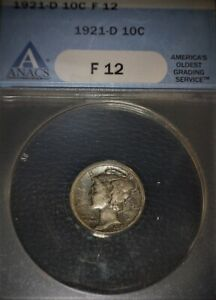 1921, Mercury ANACS  F12, Key Date, Toned, Issue Free.