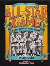 The All-Star Game A Pictorial History 1933-1987 by Donald Honig 1987 HC Book