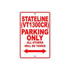 HONDA STATELINE (VT1300CR) Parking Only Motorcycle Bike Chopper Aluminum Sign